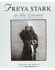 Freya Stark in the Levant