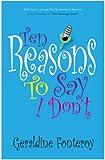 Ten Reasons To Say I Don't (Romantic Comedy)