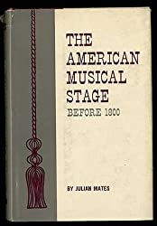 American Musical Stage Before 1800