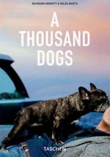 1000 Dogs (Taschen 25th Anniversary)