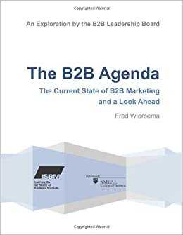 The B2B Agenda: The Current State of B2B Marketing and a ...