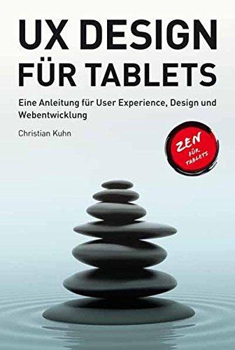 UX Design für Tablets: Eine Anleitung für User Experience, Design und Webentwicklung