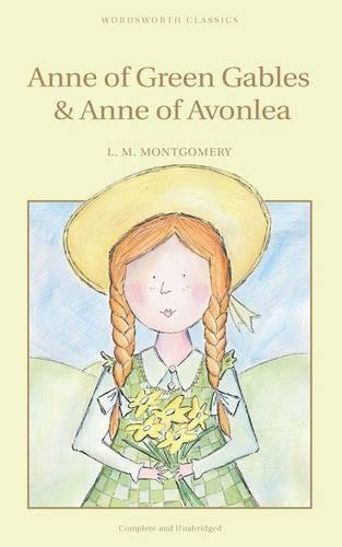 Anne of Green Gables (Wordsworth Children's Classics)