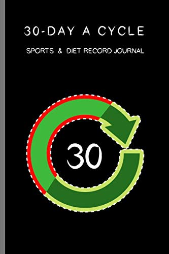 30-day A Cycle , Sports & Diet Record Journal: Self-view for 10 minutes everyday (Portable seires)