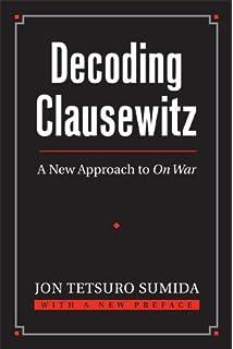 clausewitzs on war a biography