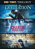End Times Trilogy: Divination / Charge Over You / New World Order