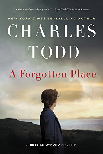 A Forgotten Place: A Bess Crawford Mystery (Bess Crawford (Charles Series)