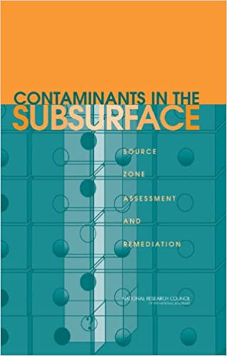 Contaminants in the Subsurface: Source Zone Assessment and