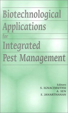 Biotechnological Applications for Integrated Pest Management