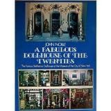 A Fabulous Dollhouse of the Twenties, John Noble, 0486233758
