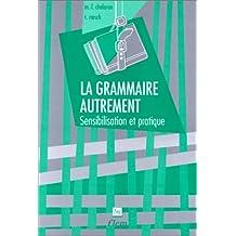 Grammaire Autrement