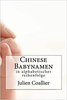 Chinese Babynamen: in alphabetischer reihenfolge