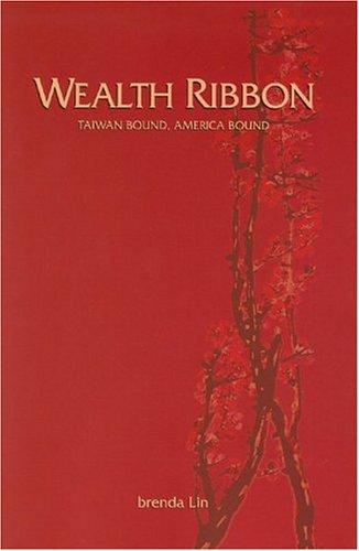 Wealth Ribbon: Taiwan Bound, America Bound