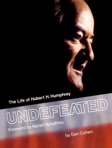 the life and political career of hubert humphrey History topics hubert h humphrey on the evolution of humphrey's political career examines humphrey's life through his speeches and.
