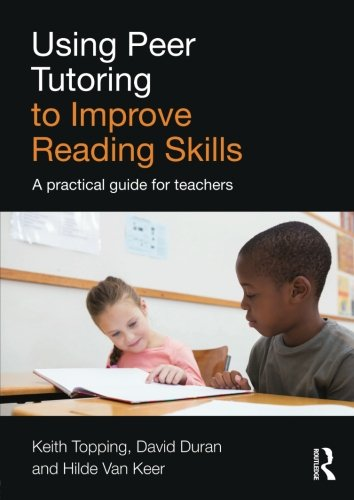 Using Peer Tutoring to Improve Reading Skills: A practical guide for teachers