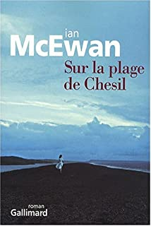 Sur la plage de Chesil : roman, McEwan, Ian