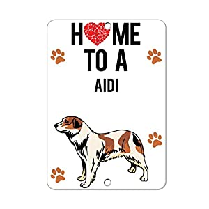 HAHUHU Home to AIDI Dog Vertical Metal Signs for Garage Man Cave Wall Art Decor for Home Bar Garage Store Yard Office 1