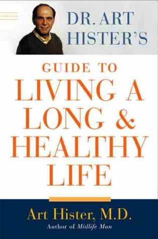 Download Dr. Art Hister's Guide to Living a Long & Healthy Life pdf