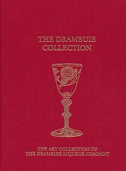 Drambuie Collection: The Art Collection of the Drambuie Liqueur Company