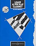 Learn As You Play Clarinet (English Edition) - Learn As You Play series - ClarinetPlay Series): Tutor Book