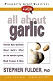 All about Garlic, Stephen Fulder, 0895298864