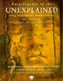 Encyclopedia of the Unexplained: Magic, Occultism And Parapsychology (Arkana)