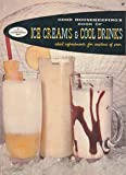 img - for Good Housekeeping's Book of Ice Creams and Cool Drinks Ideal Refreshments for Anytime of Year, 17 book / textbook / text book