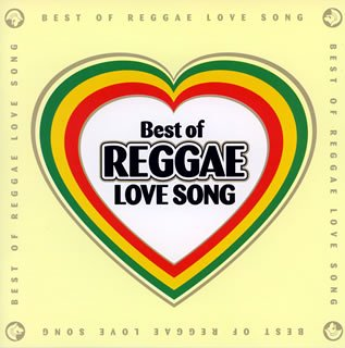 Best of Reggae Love Song - Best of Reggae Love Song - Amazon
