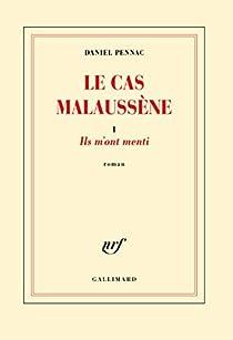 Le cas Malaussène, tome 1 : Ils m'ont menti par Pennac