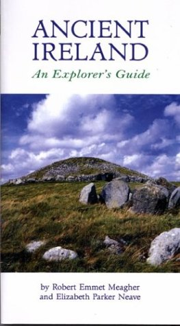 Ancient Ireland: An Explorer's Guide (Travel)