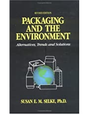 Packaging and the Environment: Alternatives, Trends and Solutions
