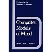 Computer Models of Mind: Computational approaches in theoretical psychology