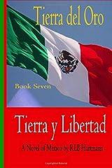 Tierra y Libertad: the Cordero Saga (Tierra del Oro) (Volume 7) Paperback