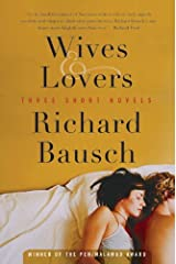 Wives & Lovers: Three Short Novels Kindle Edition
