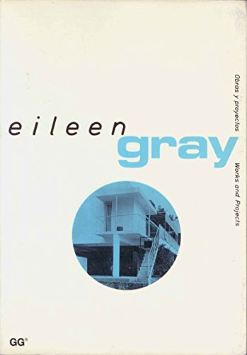 Eileen Gray (Obras y Proyectos / Works and Projects) (English and Spanish Edition)