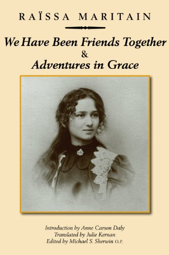 We Have Been Friends Together & Adventures in Grace: Memoirs