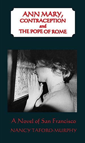 Ann Mary, Contraception and the Pope of Rome