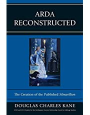 Arda Reconstructed: The Creation of the Published Silmarillion