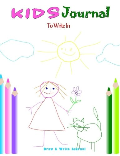 Kids Journal To Write In : Draw and Write Journal: Kids Notebook with Writing Prompts (Kids Journals, Kids Writing Books) (Volume 2)