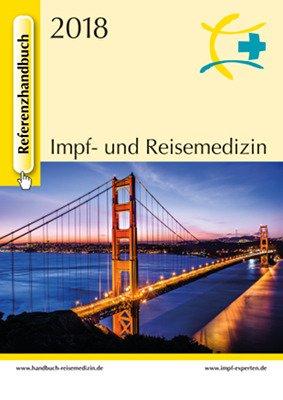 Referenzhandbuch Impf- und Reisemedizin 2018 Broschiert – 15. Januar 2018 Burkhard Rieke MedPrä 3947476000 Arbeitsmedizin