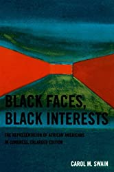 Black Faces, Black Interests: The Representation of African Americans in Congress