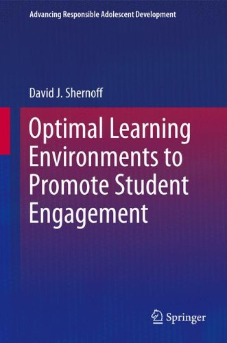 Optimal Learning Environments to Promote Student Engagement (Advancing Responsible Adolescent Development)