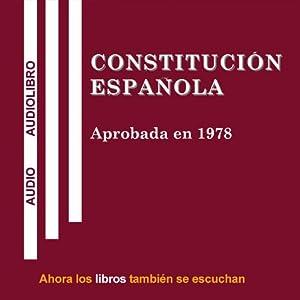 Constitucion Espanola [Spanish Constitution] Hörbuch