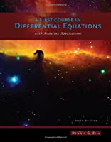 A First Course in Differential Equations with Modeling Applications, 10th Edition Front Cover
