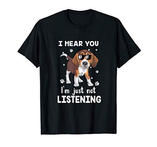 I Hear You I'm Just Not Listening Funny Beagle T-Shirt