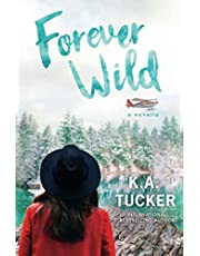 Forever Wild: A Novella