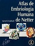 img - for Atlas de Embriologia Humana de Netter book / textbook / text book