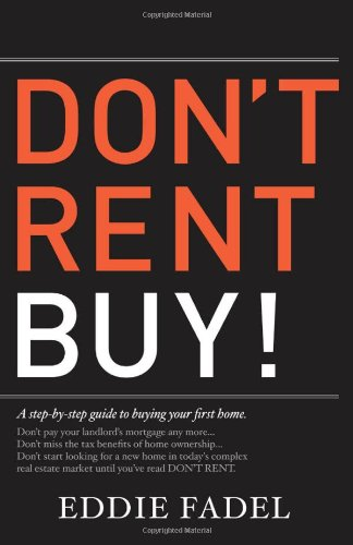 Dont Rent Buy   A Step By Step Guide To Buying Your First Home