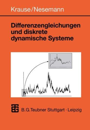 Differenzengleichungen und diskrete dynamische Systeme. Eine Einführung in Theorie und Anwendungen.