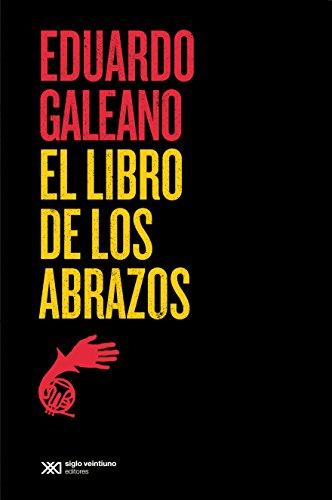 Amazon.com: El libro de los abrazos (Biblioteca Eduardo ...